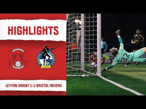 Leyton Orient Bristol Rovers Goals And Highlights