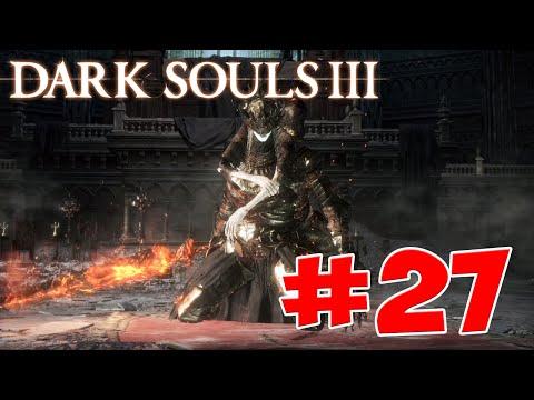 Dark Souls 3 - Полный Гайд. Все Секреты и Тактика. Часть 27. Братья Близнецы