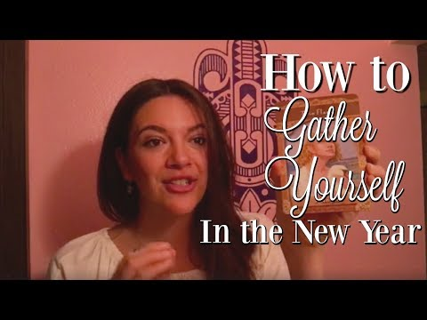 How to Gather Yourself In the *New Year* By Psychic Medium (Samantha Fe)