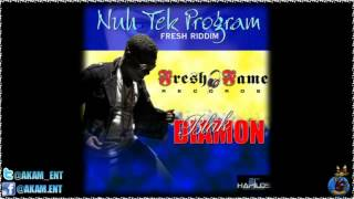 Blak Diamon - Nuh Tek Program [Fresh Riddim] June 2012