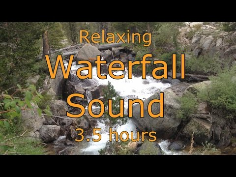 Waterfall Sound  - Kings Canyon - Sierra Nevada Mountains