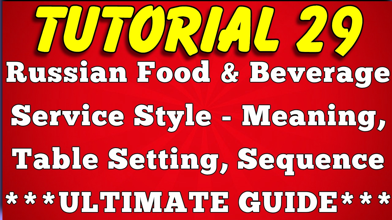 Russian Food Beverage Service - Meaning Table SettingAdvantageDisadvantage (Tutorial 29)  sc 1 st  YouTube : russian table settings - pezcame.com