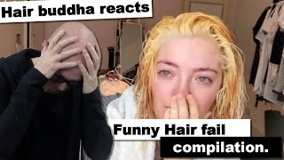 Hair Buddha reacts on Funny Hair Fails compilation #4 - Hairdresser reaction - try not to laugh