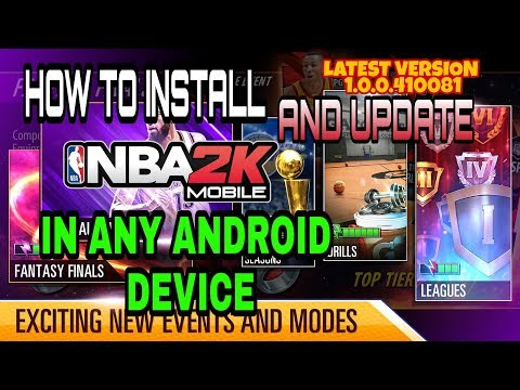 HOW TO INSTALL AND UPDATE NBA 2K MOBILE IN ANY ANDROID DEVICE(V1.0.0.432614))