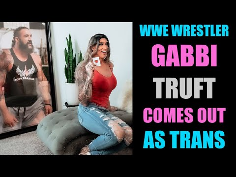 Gabbi Truft WWE Wrestler Comes Out As Trans