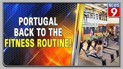 Gyms reopen in Portugal