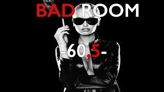 BAD ROOM №60.5 [СТЕРВЫ 2] (18+)