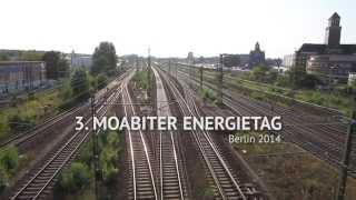 Eindrücke vom 3. Moabiter Energietag in Berlin - Green Moabit