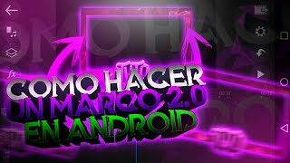 Como Hacer Un Marco 2.0 Animado En Power Director//Android//Taco Gfx