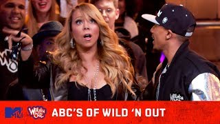 ABC's Of Wild 'N Out 😜 ft. Mariah Carey, Chance the Rapper, Tyga & More!
