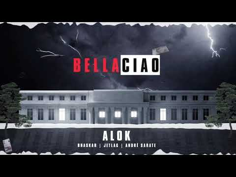 Mix - Alok, Bhaskar & Jetlag Music - Bella Ciao (feat. André Sarate)