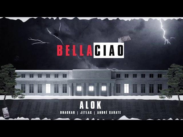 Alok Bhaskar Jetlag Music - Bella Ciao