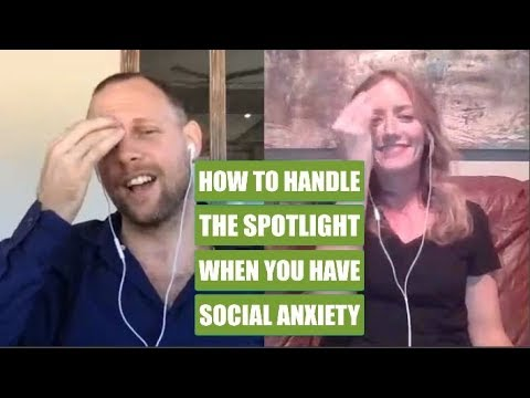 How to Handle the Spotlight When You Have Social Anxiety