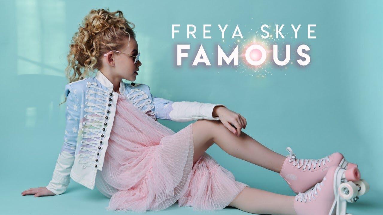 Freya Skye - Famous (Official Music Video)