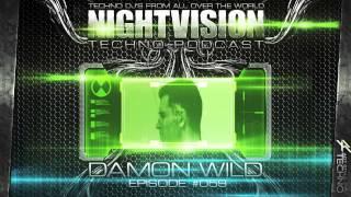 Damon Wild [PL] - NightVision Techno PODCAST 59 pt.2