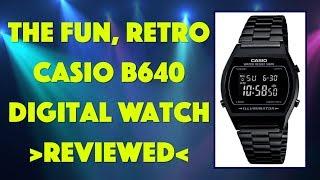 The Fun Vintage Casio B640 Digital Watch -- REVIEWED