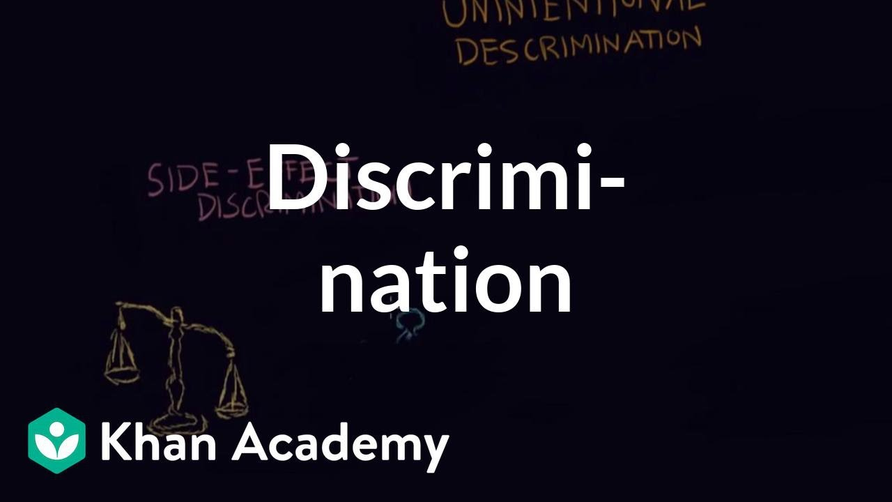 Discrimination individual vs institutional (video) | Khan Academy