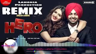 Hero Remix Jordan Sandhu |Isha Rikhi Bunty|Lahoria Production Remix Song Mp4.