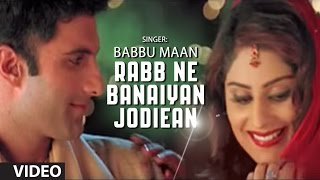 Babbu Maan : Rabb Ne Banaiyan Jodiean Title Song | Hit Punjabi Song
