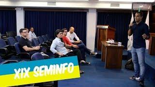 IMPRESSORAS 3D E SISTEMA DE APOIO A DECISÃO FORAM OS DESTAQUES DA XIX SEMINFO