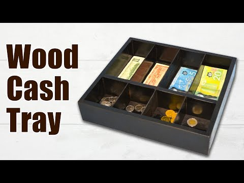 How to Make a Wood Cash Tray / Wood Cash Box