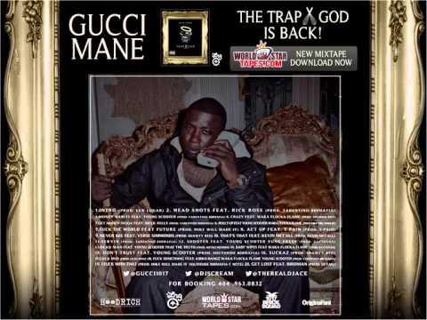 Gucci Mane & 1017 BS - Trap God - Full Mixtape