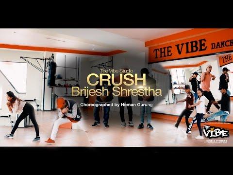 Crush-Brijesh Shrestha- Dance Cover- Heman Gurung Choreography (The Vibe Studio)