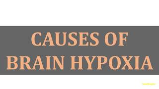 CAUSES OF BRAIN HYPOXIA