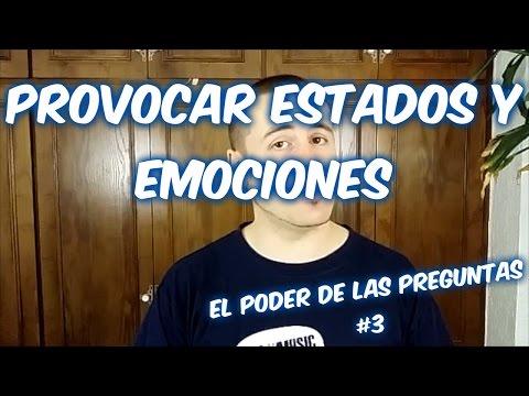 EL PODER DE LAS PREGUNTAS #3 - Provocar estados y emociones