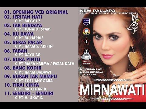 New Pallapa - Mirnawati - Jeritan Hati [ Official ]