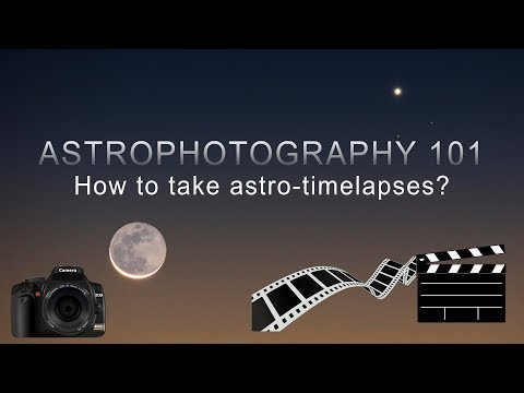 ASTROPHOTOGRAPHY 101: How to take astro-timelapses? 4K (UHD)
