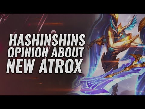 HASHINSHINS OPINION ABOUT THE AATROX REWORK