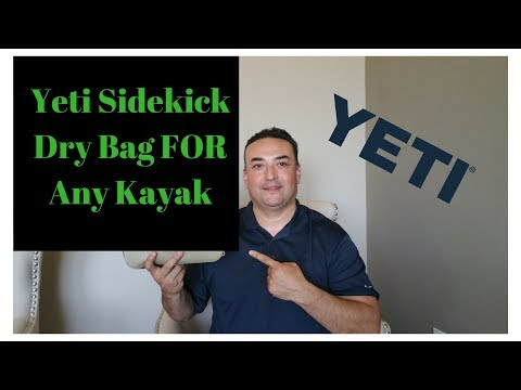 Yeti Sidekick Dry Bag **FOR Any Kayak**