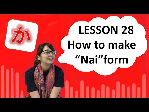 """# 28 Learn Japanese - How To Make """"nai"""" Form"""