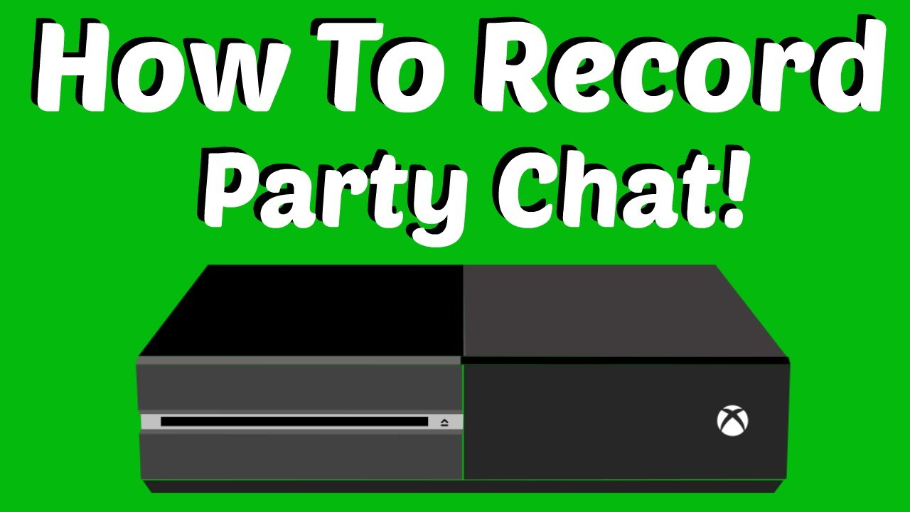 how to record xbox live party chat