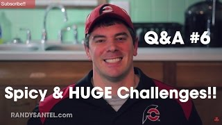 Q&A #6 - Why Not More Spicy & Super Huge Challenges??