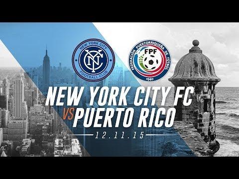 New York City FC vs Puerto Rico
