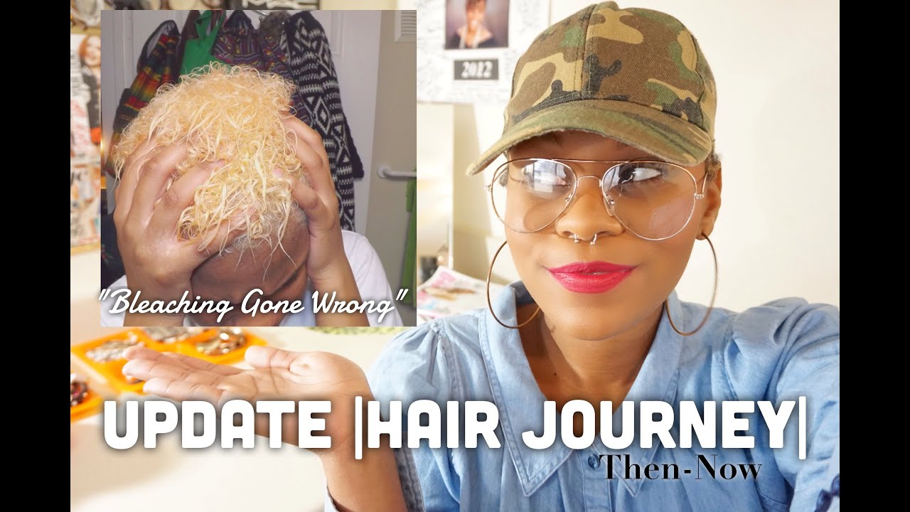 Update Quot Bleaching Gone Wrong Quot Hair Journey Then Now