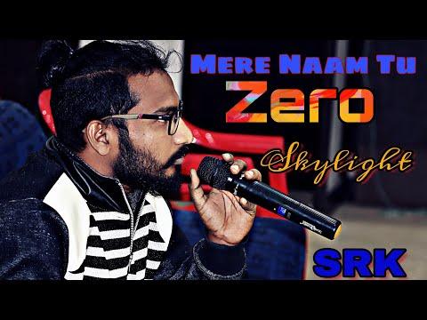 Mere Naam Tu (Zero)  favorite ajay atul abhay jodhpurkar (Skylight)