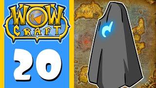 WowCraft Episode 20 Summon Someone