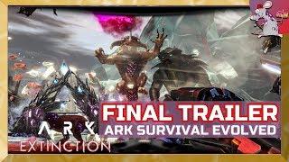 ARK SURVIVAL EVOLVED EXTINCTION DLC FULL TRAILER! All Titans! Mech! Hype