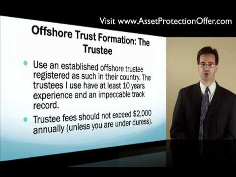 Offshore Trust Accounts | What You Need To Know About The Trustee And The Protector