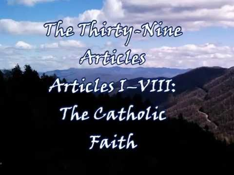 Creeds of the Reformation: The Thirty-Nine Articles (I-VIII)