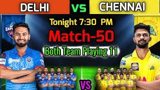 IPL 2021 Match-50   Chennai vs Delhi Match Playing 11   CSK vs DC Match Playing XI   DC vs CSK