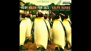 Ralph Burns & The Quiet Herd - Lazy Afternoon