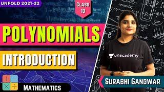 Polynomials   L-1   Introduction   Class 10   Unacademy Class 9 \u0026 10   Surabhi Gangwar