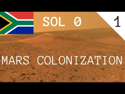 Sol 0: Mars Colonization (1) - South Africa Can Into Space