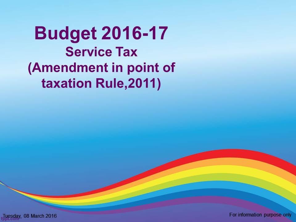Service tax amendment in point of taxation rule2011budget 2016 service tax amendment in point of taxation rule2011budget 2016 youtube toneelgroepblik Choice Image