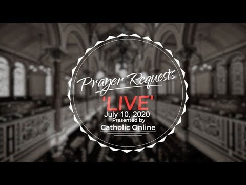 Prayer Requests Live for Friday, July 10th, 2020 HD