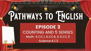 Pathways to English Episode 3- Counting and 5 Senses